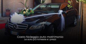 quanto costa noleggiare un auto per il matrimonio
