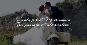 Veicolo per il Matrimonio